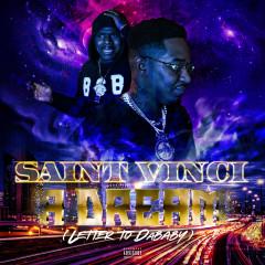 A Dream (Letter to Dababy) - Saint Vinci