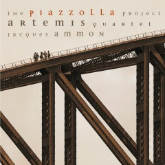 The Piazzolla Project - Artemis Quartet
