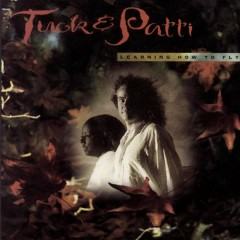 Learning How To Fly - Tuck & Patti