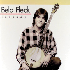 Inroads - Béla Fleck