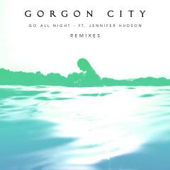 Go All Night (Remixes) - Gorgon City, Jennifer Hudson