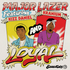 Loyal (Single) - Major Lazer, Kizz Daniel, Kranium
