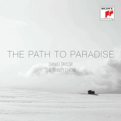 The Path to Paradise - Daniel Taylor