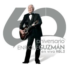 60 Aniversario En Vivo (En Vivo/Vol.2) - Enrique Guzmán