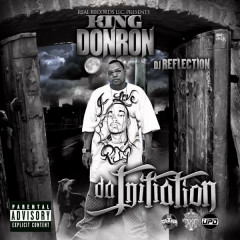The Initiation - King Don Ron