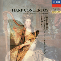Harp Concertos - Marisa Robles, Academy of St. Martin in the Fields, Iona Brown