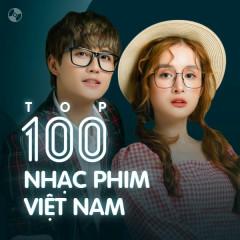Top 100 Nhạc Phim Việt Nam Hay Nhất - Various Artists