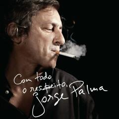 Com Todo o Respeito - Jorge Palma
