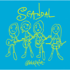 OVER DRIVE - SCANDAL