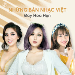Những Bản Nhạc Việt Đầy Hứa Hẹn