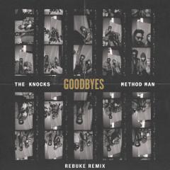 Goodbyes (feat. Method Man) [Rebuke Remix] - The Knocks, Method Man