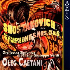 Shostakovich: Symphonies No. 5, Op. 47 & No. 6, Op. 54 - Orchestra Sinfonica di Milano Giuseppe Verdi, Oleg Caetani