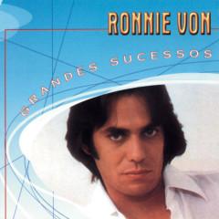 Grandes Sucessos - Ronnie Von - Ronnie Von