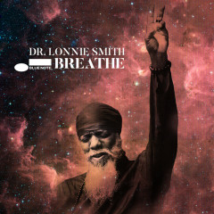Breathe - Dr. Lonnie Smith