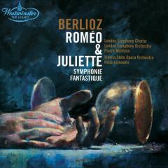 Berlioz: Roméo & Juliette; Symphonie fantastique - London Symphony Orchestra, Pierre Monteux, Orchester der Wiener Staatsoper, René Leibowitz