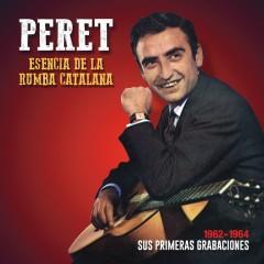 Esencia de la Rumba Catalana: Sus primeras grabaciones - Peret