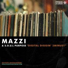 Digital Diggin' 3Minus1 - Mazzi, S.O.U.L. Purpose