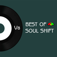 The Best of Soul Shift Music, Vol. 8 - Various Artists
