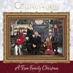 A True Family Christmas - The Collingsworth Family