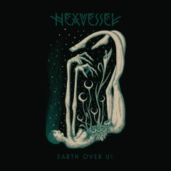Earth over Us - Single - Hexvessel