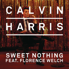 Sweet Nothing - Calvin Harris, Florence Welch