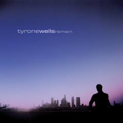 Remain (iTunes Exclusive) - Tyrone Wells