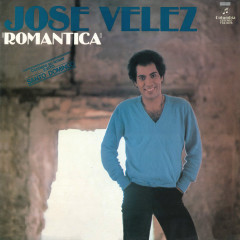 Romántica (Remasterizado) - José Velez