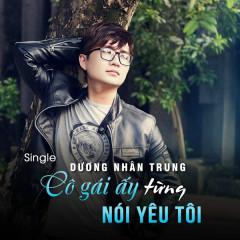 Cô Gái Ấy Từng Nói Yêu Tôi (Single)