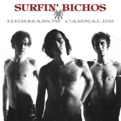 Hermanos Carnales (Remasterizado) - Surfin' Bichos