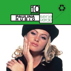 Serie Verde- Paulina Rubio - Paulina Rubio