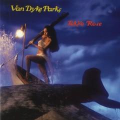 Tokyo Rose - Van Dyke Parks