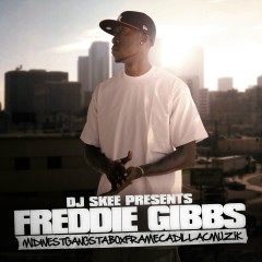 Midwestgangstaboxframecadillacmuzik - Freddie Gibbs
