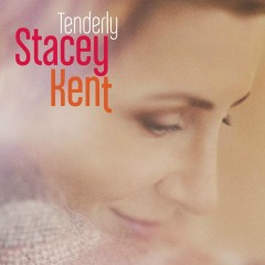 Tenderly - Stacey Kent