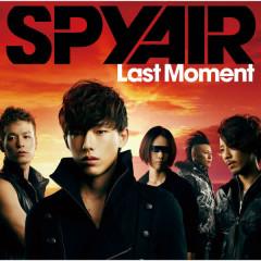 Last Moment - SPYAIR