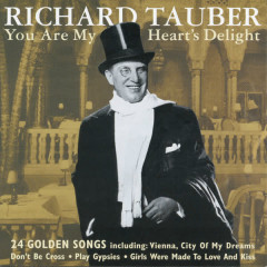 You Are My Heart's Delight - Richard Tauber