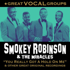 Great Vocal Groups - Smokey Robinson, The Miracles