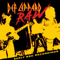 Raw - Early BBC Recordings - Def Leppard