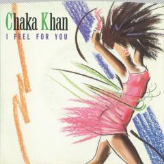I Feel for You (Edit) / Chinatown - Chaka Khan