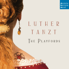 Luther tanzt - The Playfords