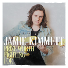 Prize Worth Fighting For - EP - Jamie Kimmett