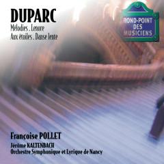 Duparc-Mélodies-Pollet - Françoise Pollet, Orchestre Symphonique & Lyrique De Nancy, Jerome Kaltenbach