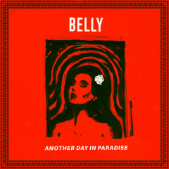 Another Day In Paradise - Belly