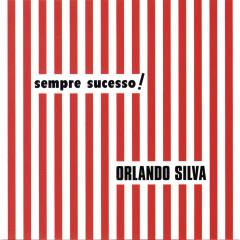 Sempre Sucesso - Orlando Silva
