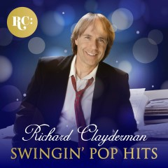 Swinging Pop Hits - Richard Clayderman