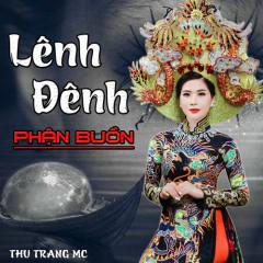 Lênh Đênh Phận Buồn (Single) - Thu Trang MC