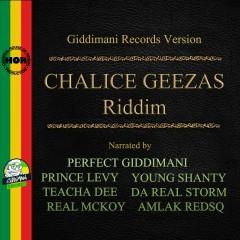 Chalice Geezas Riddim - Various Artists