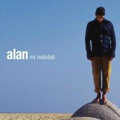 Mi Realidad - Alan