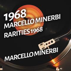 Marcello Minerbi - Rarities 1968 - Marcello Minerbi