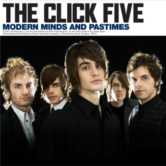 Modern Minds and Pastimes (SE Asia Version) - The Click Five