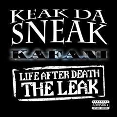 Life After Death: The LEAK - Keak da Sneak, Kafani